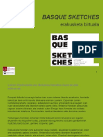 Basque Sketches Erakusketa Birtuala