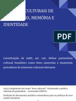 POLÍTICAS CULTURAIS DE PATRIMÔNIO, MEMÓRIA E IDENTIDADE