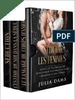 Séduire les femmes - 3 volumes - Julia Dams (2020).pdf