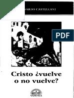 Castellani - Cristo Vuelve o No Vuelve