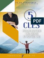 5 cles pour initier un sens  votre vie - Yannick Verite