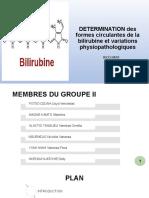 DETERMINATION des formes circulantes de la bilirubine et