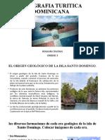 GEOGRAFIA TURISTICA DOMINICANA UNIDAD 3