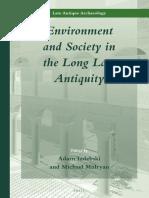 Adam Izdebski & Michael Mulryan - Environment and Society in the Long Late
