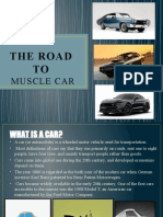 THE ROAD TO MUSCLE CAR