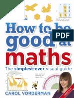 Carol Vorderman - How To Be Good At Math-DK Publishing.pdf