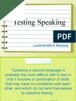 Testing Speaking - Lucile Ariette Bautista