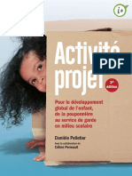 Activité-projet  pour le développement global del lenfant, de la pouponnière au service de garde en milieu scolaire by Danièle Pelletier Gilles Cantin Marie-Andrée Cyr Céline Perreault.pdf