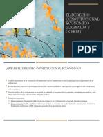 PPT El Derecho Constitucional Económico (Kresalja y Ochoa).pptx