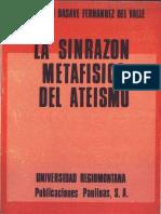 La Sinrazón Metafísica Del Ateísmo. Basave