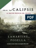 Apocalipsis la Mayor Profecía del Mundo - Lamartine Posella
