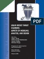 (Progress in Astronautics and Aeronautics) V. Yang, M. Habiballah, M. Popp, J. Hulka - Liquid Rocket Thrust Chambers-AIAA (2005).pdf
