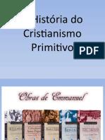 A História do Cristianismo Primitivo