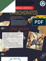 GRUPO 02 - CARBOHIDRATOS - I SEMINARIO DE NUTRICIÓN Y DIETOTERAPIA
