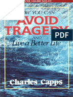 Charles Capps - How You Can Avoid Tragedy and Live a Better Life