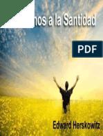 7 Caminos a La Santidad Edward Herskowitz