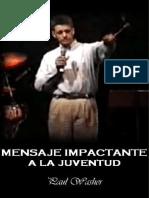 Mensaje Impactante a La Juventud - Paul Washer