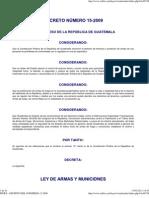 ley de armas y municiones DECRETO DEL CONGRESO 15-2009