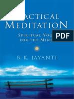 Practical Meditation Spiritual Yoga for the Mind Jayanti B.K.