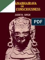 Vigyana Bhairava or Divine Consciousness Treasury of 112 Types of Yoga Jaidev Singh MLBD 1979.pdf