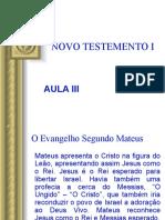 NOVO TESTEMENTO I - AULA III.ppt
