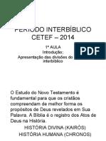 PERIODO INTERBÍBLICO - AULA 01 - CETEF