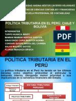 POLTICA TRIBUTARIA PERU_CHILE_BOLIVIA.ppt