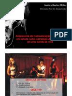 Assessoria de Comunicação na música:um estudo sobre estratégia de jornalismo em uma banda de rock