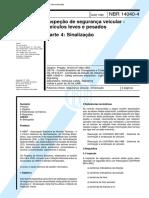 NBR 14040-04 - 1998 - Inspeção de Segurança Veicular - Sinalização.pdf