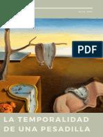 DOSSIER, EMPUS FUGIT - TEMPORALIDAD DE UNA PESADILLA. Estética UC