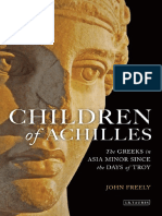 Children of Achilles. The Greeks in Asia Minor Since the Days of Troy (Freely, 2010).pdf