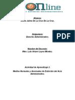 Actividad de aprendizaje 2. Medios normales y anormales de extinción del acto administrativo