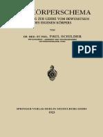 Dr. Med. et Phil. Paul Schilder (auth.) - Das Körperschema_ Ein Beitrag zur Lehre vom Bewusstsein des Eigenen Körpers