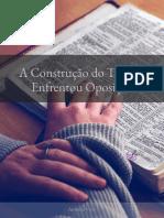 SUBSÍDIO DA LIÇÃO 4 - A CONSTRUÇÃO DO TEMPLO ENFRENTOU OPOSIÇÃO