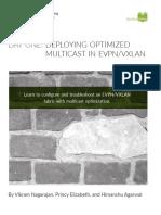 DEPLOYING OPTIMIZED MULTICAST IN EVPNVXLAN