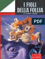 Urania 0251 I Figli della Follia - Jerry Sohl