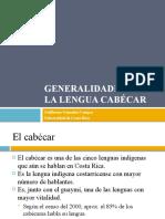 Generalidades sobre la lengua cabécar
