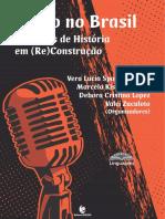 Rádio no Brasil 100 Anos de História em (Re) Construção (E-Book)