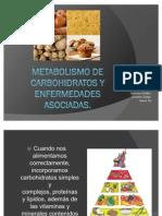 CARBOHIDRATOS metabolismo y enfermedades(2)