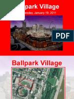 Ballpark Village Meeting Presentation