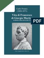 PROMIS Carlo. Life of Francesco Di Giorgio Martini. 1841