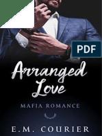 E. M. Courier - Mafia Romance 1 -Arranged Love (rev) R&A