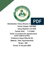 LA PRODUCCIÓN AGROPECUARIA COMO MATERIA PRIMA 1