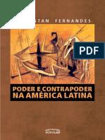 FERNANDES, Florestan. Poder e contrapoder na América Latina