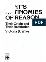 Kant's Antinomies of Reason their origin and their resolution - Victoria S. Wike