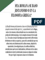 LA FILOSOFIA ROMANA SE BASO EN EL CRISTANISMO