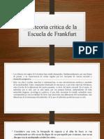 La teoría crítica de la Escuela de Frankfurt.pptx