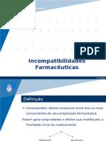 Aula 7 - Incompatibilidades Farmacêuticas