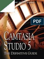 Camtasia Studio 5 - The Definitive Guide