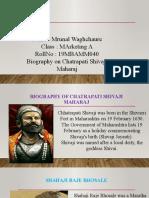 Biography of Chatrapati Shivaji Maharaj roll no.40.pptx